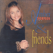 Amber Thompson & Friends CD   -     By: Amber Thompson
