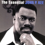 The Essential John P. Kee CD   -