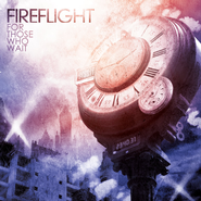 For Those Who Wait CD   -              By: Fireflight