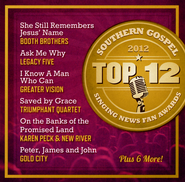 Singing News Fan Awards: Top 12 Southern Gospel Songs Of 2012  -