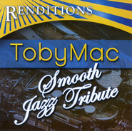 Smooth Jazz Tribute: tobyMac CD   -     By: tobyMac