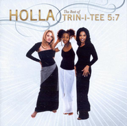 Holla: The Best of Trin-i-tee 5:7 CD   -     By: Trin-i-Tee 5:7