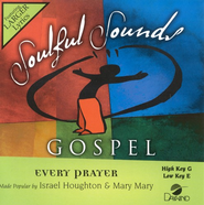 Every Prayer, Accompaniment CD   -              By: Israel Houghton, Mary Mary
