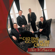 The Return CD   -     By: Old Time Gospel Hour