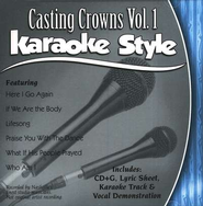 Casting Crowns, Volume 1 Karaoke Style CD   -