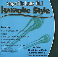 The Isaacs, Volume 1, Karaoke Style CD   -