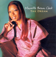 The Dream CD  -     By: Maurette Brown Clark