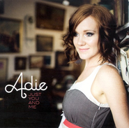 Just You And Me CD   -     By: Adie Camp