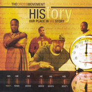 HIStory: Our Place In His Story CD  -              By: The Cross Movement