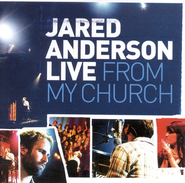 Live From My Church CD   -     By: Jared Anderson