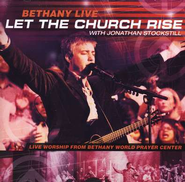 Let The Church Rise, Compact Disc [CD]   -     By: Bethany Live