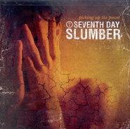 Picking Up The Pieces (Reissue), Compact Disc [CD]   -     By: Seventh Day Slumber