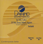 In My Life/If We Ever Meet Again, Accompaniment CD   -     By: Selah