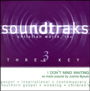 I Don't Mind Waiting, Accompaniment CD   -     By: Juanita Bynum
