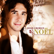 Noel CD   -     By: Josh Groban