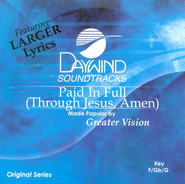 Paid In Full (Through Jesus, Amen), Accompaniment CD   -     By: Greater Vision