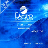 I'm Free, Accompaniment CD   -     By: The Talley Trio