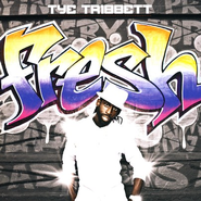 Fresh CD   -     By: Tye Tribbett