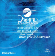 I Still Cling To The Old Rugged Cross, Accompaniment CD   -              By: Brian Free & Assurance