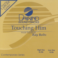 Touching Him, Accompaniment CD   -     By: Ray Boltz