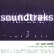 Me And God, Accompaniment CD   -              By: Josh Turner