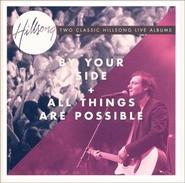 By Your Side/All Things Are Possible   -     By: Hillsong Live