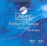 Father's House, Accompaniment CD   -     By: The Pfeifers