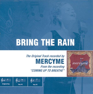 Bring The Rain, Accompaniment CD   -     By: MercyMe