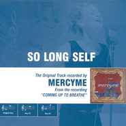 So Long Self, Accompaniment CD   -              By: MercyMe