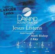 Jesus Listens, Accompaniment CD   -              By: Mark Bishop