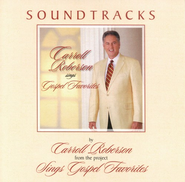 Carroll Roberson Sings Gospel Favorites, CD Soundtrack   -     By: Carroll Roberson