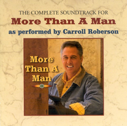 More Than A Man - CD Soundtrack  -     By: Carroll Roberson