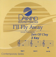 I'll Fly Away, Accompaniment CD   -     By: Jars of Clay