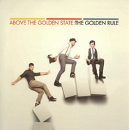 The Golden Rule CD   -     By: Above the Golden State