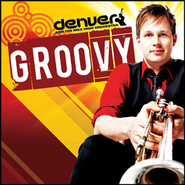 Groovy   -     By: Denver & The Mile High Orchestra