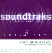 Lord I Believe In You, Accompaniment CD   -              By: Lauren Talley