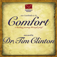 An Invitation To Comfort CD   -     Narrated By: Dr. Tim Clinton     By: Narrated by Dr. Tim Clinton