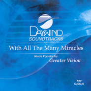 With All The Many Miracles, Accompaniment CD   -              By: Greater Vision