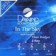 In The Sky, Accompaniment CD   -     By: Three Bridges