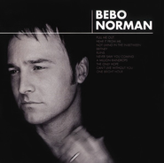 Bebo Norman CD   -              By: Bebo Norman