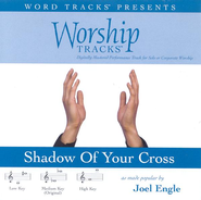 Shadow Of Your Cross - Medium key performance track w/ background vocals  [Music Download] -