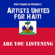 Kirk Franklin Presents Artists United for Haiti:  Are  You Listening  -     By: Various Artists