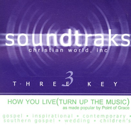How You Live (Turn Up The Music), Accompaniment CD   -     By: Point of Grace