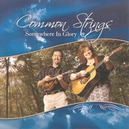 Somewhere In Glory CD   -     By: Common Strings