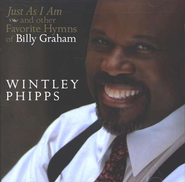 Just As I Am: And Other Favorite Hymns of Billy Graham CD   -              By: Wintley Phipps