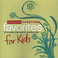 Worship Together: Kids Favorites  [Music Download] -     By: Various Artists