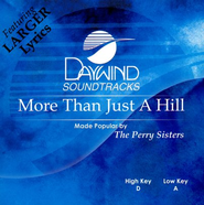 More Than Just a Hill, Accompaniment CD    -     By: The Perry Sisters