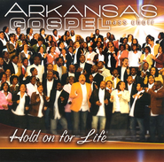 Hold On For Life CD   -     By: Arkansas Gospel Mass Choir