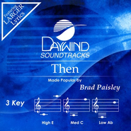 Then, Accompaniment CD   -     By: Brad Paisley