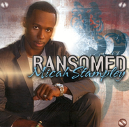 Ransomed CD   -     By: Micah Stampley
